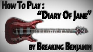 "How to Play ""Diary of Jane"" by Breaking Benjamin"