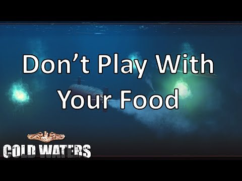 Cold Waters - Don't Play With Your Food