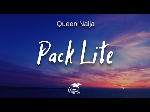 Queen Naija - Pack Lite (lyrics)
