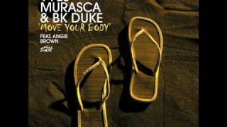 Yves Murasca & BK Duke feat. Angie Brown - Move Your Body (Ruben Alvarez Remix)