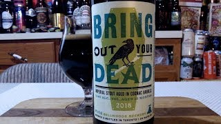 Bellwoods Brewery Bring Out Your Dead ✚ 2018 ✚ (11.4% ABV) DJs BrewTube Beer Review #1253