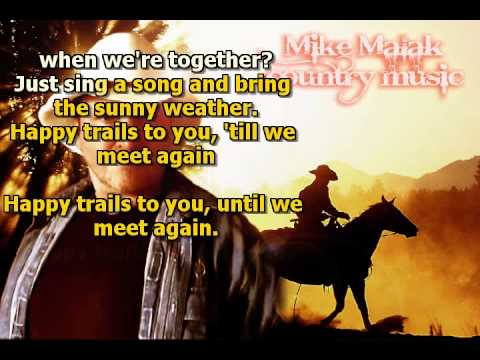Mike Malak & The Fakers  - Happy Trails  (Roy Rogers, cover song, lyrics)