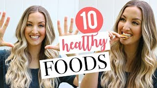 10 HEALTHY FOODS I CAN'T LIVE WITHOUT | Top 10 Health Foods | Dietitian's Favorites