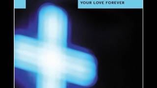 I Could Sing of Your Love Forever - Best Version