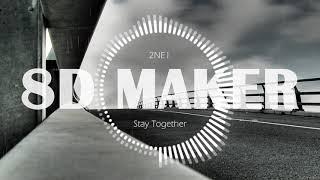 투애니원 2NE1  Stay Together 8D TUNES  USE HEADPHONES