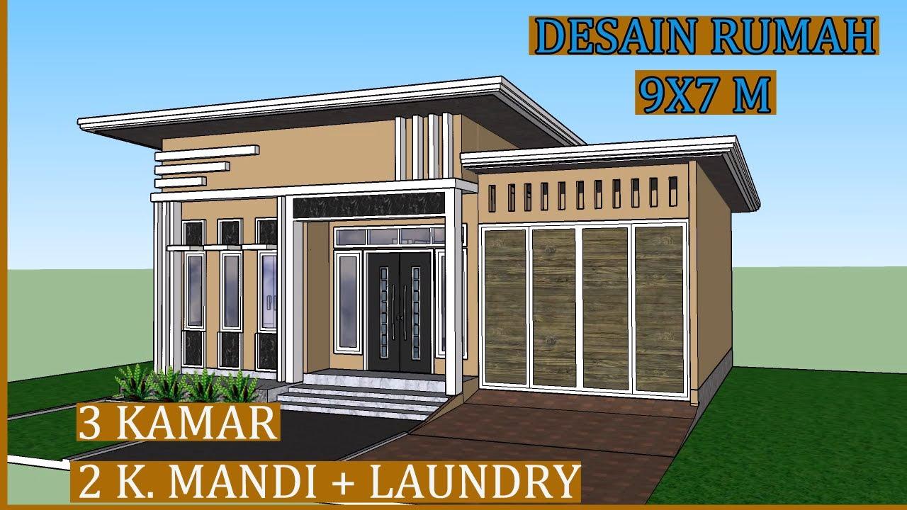 Desain Rumah 9x7 Meter /3 KAMAR /2 KAMAR MANDI +LAUNDRY / Garasi Mobil -  YouTube