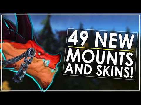 The 49 Epic New Mounts & Skins of Patch 7.2 - Incl All Class Mounts