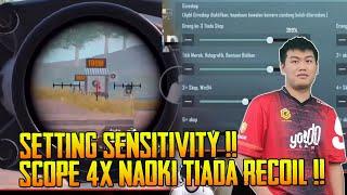 Tengok Setting Sensitivity By Naoki Gaming  Scope 4X No Recoil | PUBG Mobile