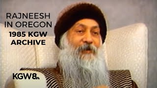 Rajneesh in Oregon: 1985 KGW Archive Documentary