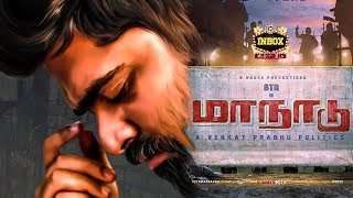 BREAKING: Major Change in Simbu's Maanadu | Venkat Prabhu | Inbox