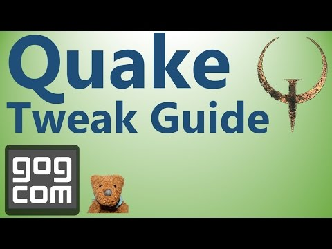 Quake GOG Tweak Guide