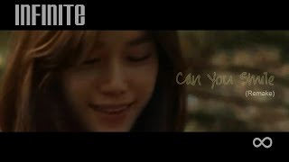 Infinite - Can You Smile (Remake)