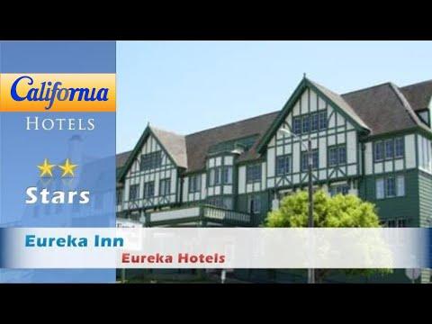 Eureka Inn, Eureka Hotels - California