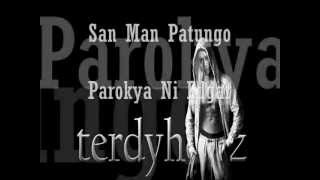 Parokya Ni Edgar - Saan Man Patungo lyrics