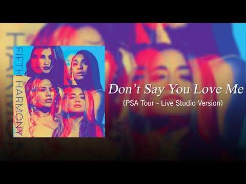 Fifth Harmony - Don't Say You Love Me (PSA Live Studio Version)