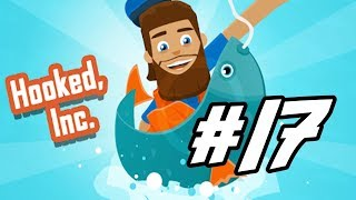 """Hooked, Inc. - 17 - """"Trying To Push It Along"""""""