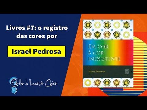 Livros Iluminação Cênica #7: O Registros Das Cores Por Israel Pedrosa
