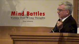 Mind Battles Victory Over Wrong Thoughts Don Johnson