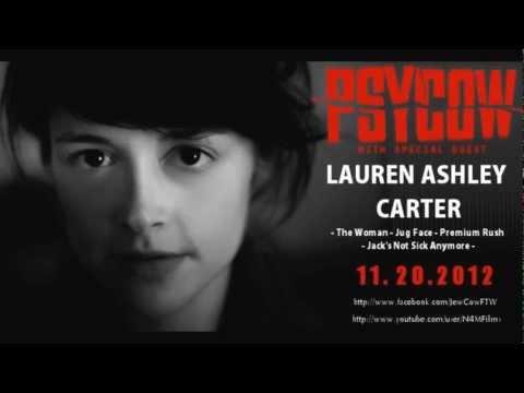 Lauren Ashley Carter Interview - PSYCOW Ep. 04