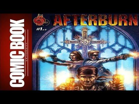 Afterburn Crossfire #1   COMIC BOOK UNIVERSITY