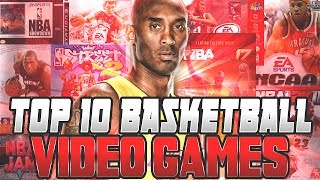 Top 10 Basketball Video Games of All-Time!