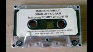 Manson Family - Gram Afta Gram [Full Tape]