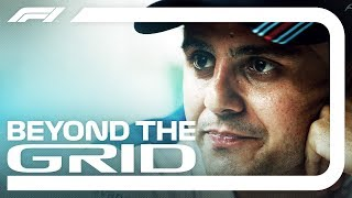 Felipe Massa Interview   Beyond The Grid   Official F1 Podcast