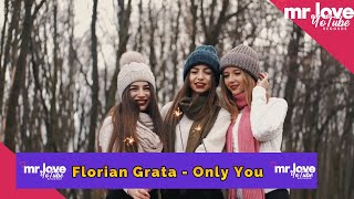 Gambar cover Florian Grata - Only You (Official Video) [Mr.LoveYotubeRecords Release]