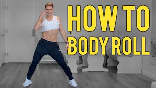 Download lagu How To Body Roll, Chest Roll and Hip Roll (EASY and FAST)