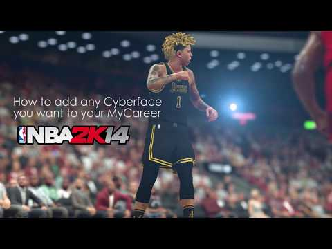 How To  Change Cyberface Of Your MyCareer (Tutorial) - Nba2k14