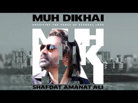 Muh Dikhai Juke Box | Shafqat Amanat Ali |...