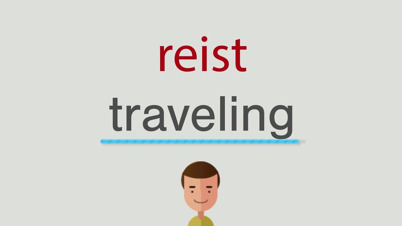 Wie heißt reist auf englisch - YouTube