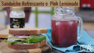 Receita: Sanduíche Refrescante e Pink Lemonade / Tema: Moto Clube Adventista: O que é? (06/06/19)