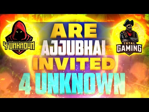 AJJUBHAI TOTAL GAMING INVITED 4 UNKNOWN || GARENA FREE FIRE
