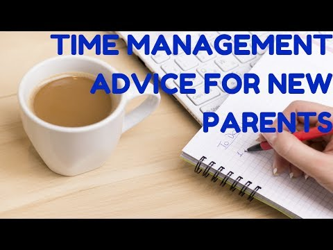Time Management Advice For New Parents | CloudMom