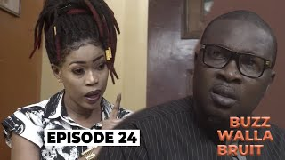 Buzz wala Bruit -  Épisode 24 avec Daro Dinama Nekh