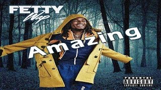 Fetty Wap - Amazing (prod. Protege beatz)
