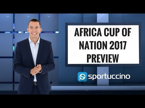 Africa Cup of Nations 2017 Preview