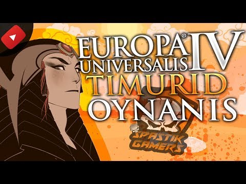 BÜYÜK FETİHLER BİZİ BEKLER / Europa Universalis IV Türkçe : Timur Devleti - Bölüm 6
