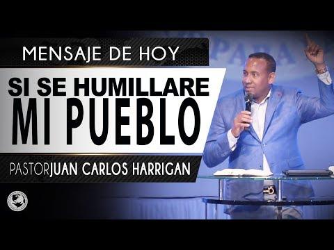 SI SE HIMILLARE MI PUEBLO   PASTOR JUAN CARLOS HARRIGAN  