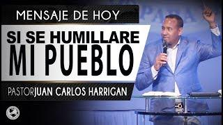 SI SE HIMILLARE MI PUEBLO | PASTOR JUAN CARLOS HARRIGAN |