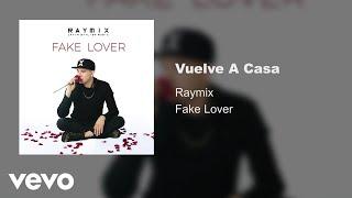 Raymix Vuelve A Casa Audio.mp3