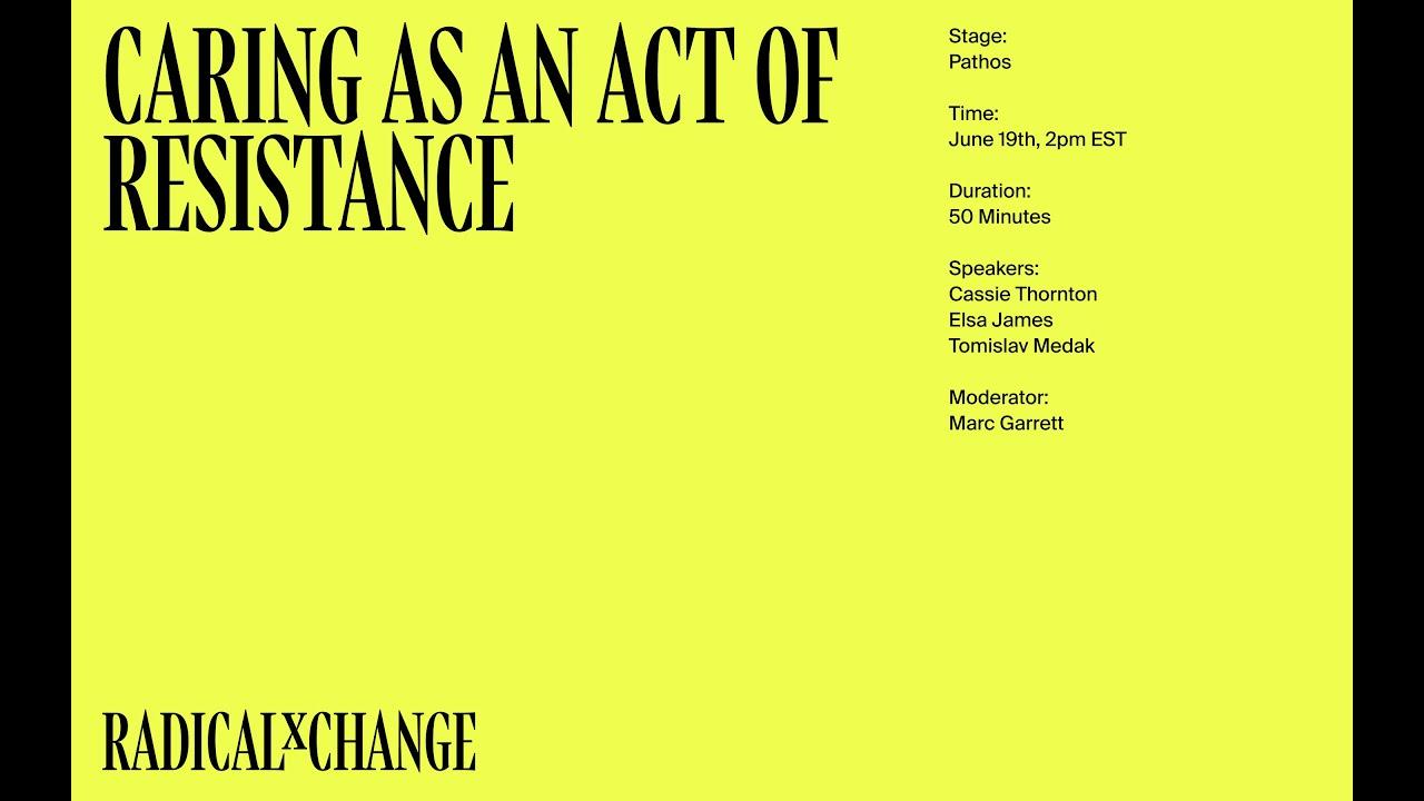 Caring as an Act of Resistance - James, Thornton, Medak, Garrett - RxC 2020