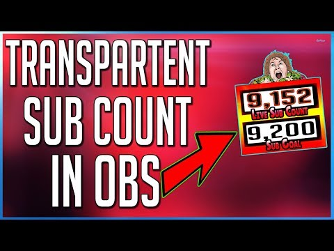 How To Add A Transparent Live Subscriber Count in OBS 2017!