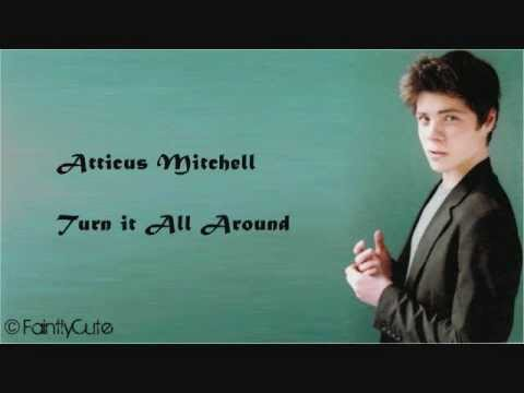 Atticus Mitchell  Turn it All Around  s
