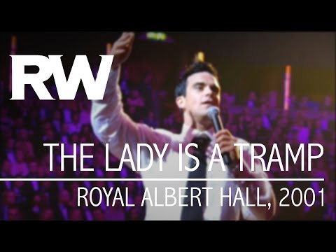 Robbie Williams | The Lady Is A Tramp | Live At The...