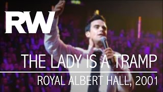 Robbie Williams | The Lady Is A Tramp | Live At The Albert 2001