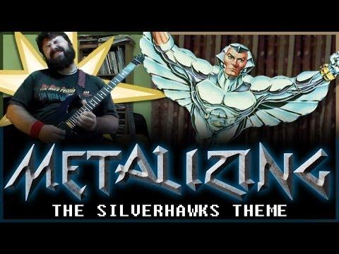 03 - Metalizing The Silverhawks Theme