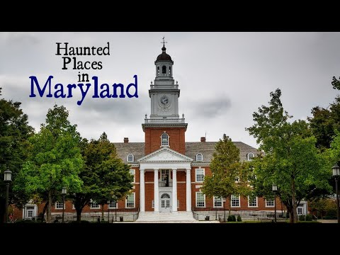 Haunted Places in Maryland