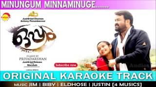Minungum Minnaminuge | Original Karaoke Track | Film Oppam | Malayalam Songs